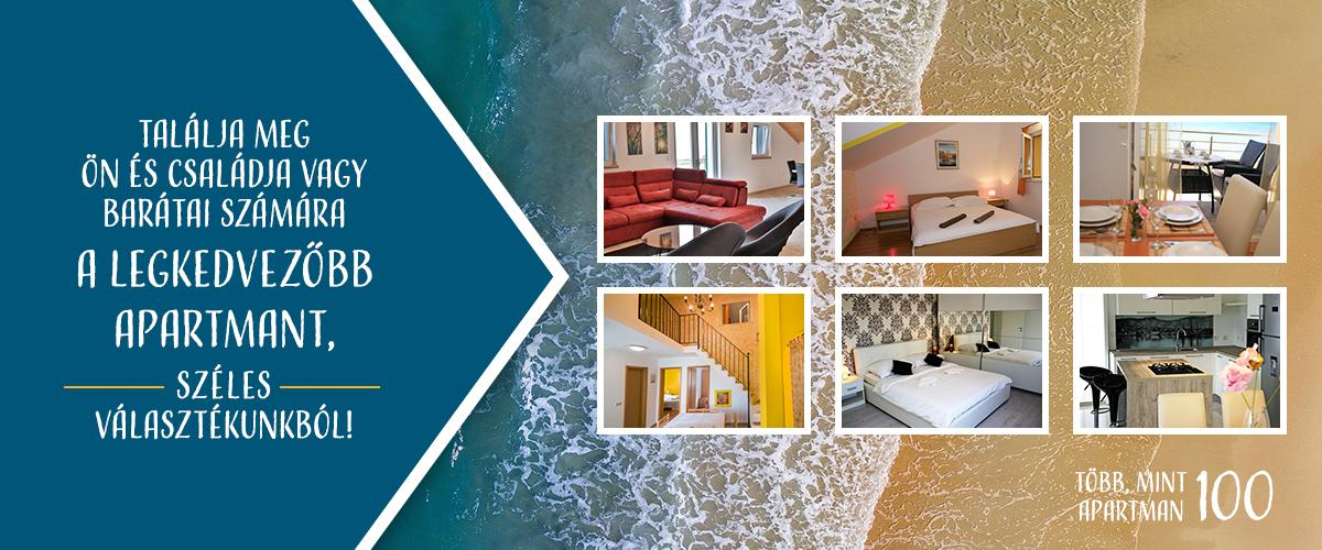 Találja meg Ön és családja vagy barátai számára a legkedvezőbb apartmant, széles választékunkból!